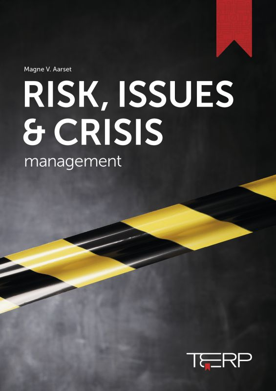 Risk, Issues and Crisis Management